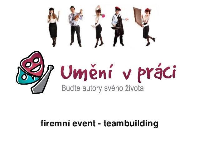 firemní event - teambuilding