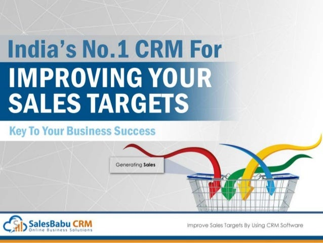 Improve Sales Target By Using Sales CRM Is it easy to close your deals in less time? Ask Yourself