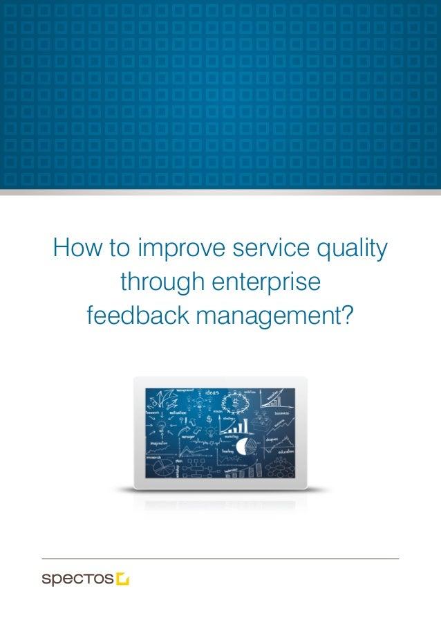 How to improve service quality through enterprise feedback management?