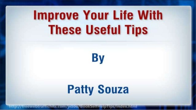 Improve Your Life With These Useful Tips Slide 2