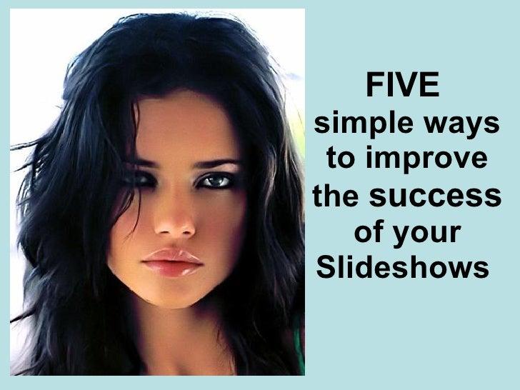 FIVE  simple ways to improve the  success  of your Slideshows  Poker, myspace, Britney Spears, Paris Hiilton, Pamela Ander...