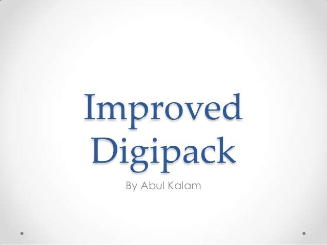 Improved Digipack By Abul Kalam
