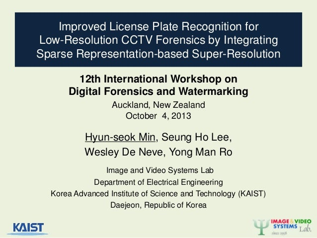 Improved License Plate Recognition for Low-Resolution CCTV Forensics by Integrating Sparse Representation-based Super-Reso...