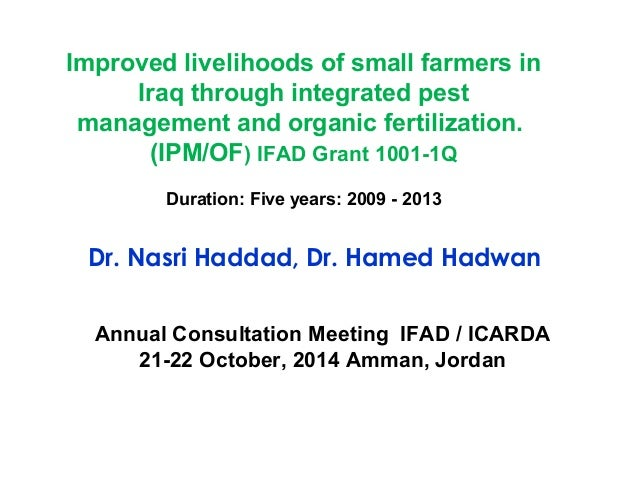 Improved livelihoods of small farmers in  Iraq through integrated pest  management and organic fertilization.  (IPM/OF) IF...