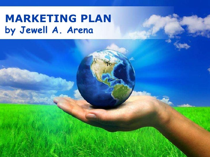 MARKETING PLAN <br />by Jewell A. Arena<br />