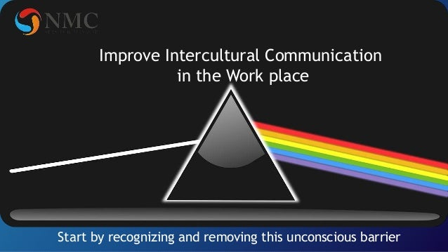 Improve intercultural communication in the work place