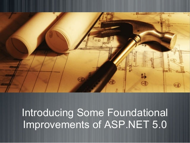 Introducing Some Foundational Improvements of ASP.NET 5.0
