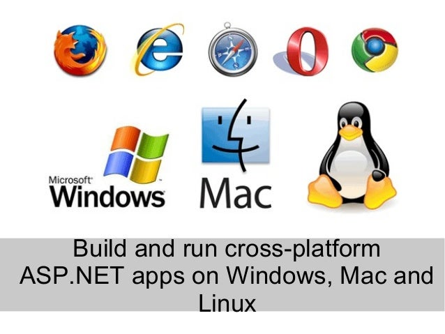 Build and run cross-platform ASP.NET apps on Windows, Mac and Linux
