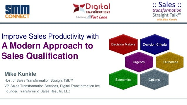 Mike Kunkle Host of Sales Transformation Straight Talk™ VP, Sales Transformation Services, Digital Transformation Inc. Fou...