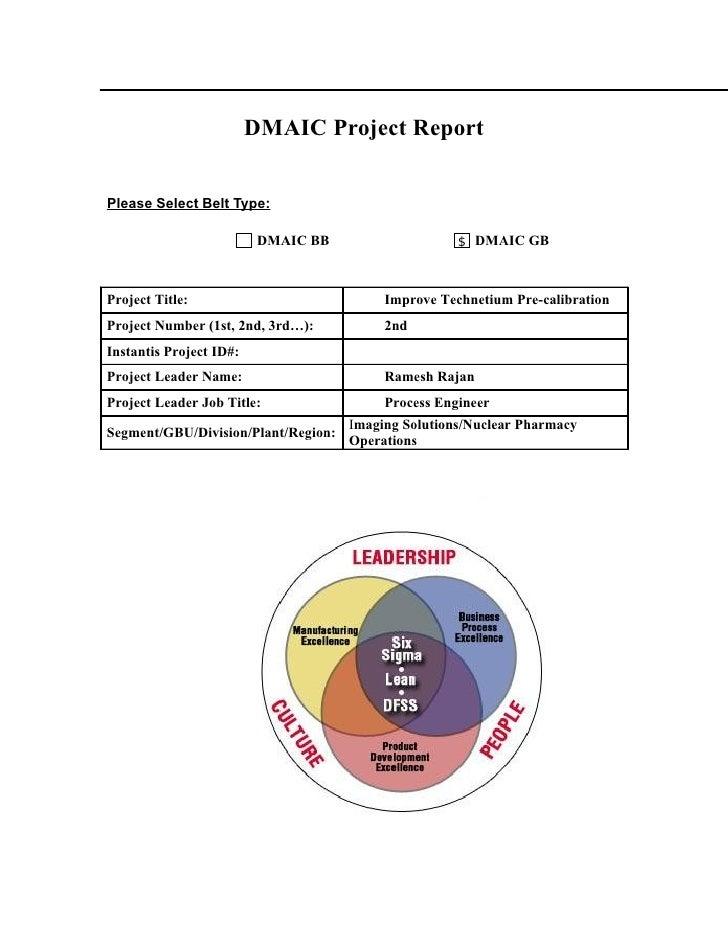 DMAIC Project Report   Please Select Belt Type:                            DMAIC BB                       DMAIC GB    Proj...