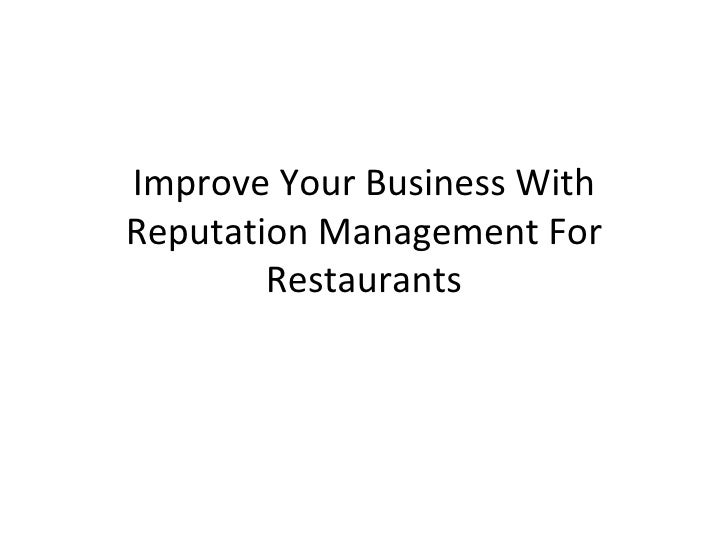 Improve Your Business With Reputation Management For Restaurants