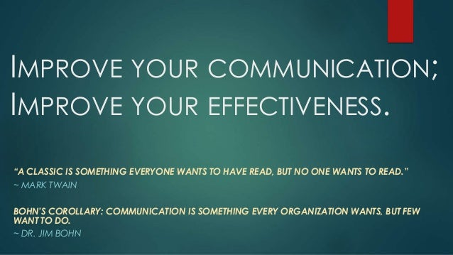 """IMPROVE YOUR COMMUNICATION; IMPROVE YOUR EFFECTIVENESS. """"A CLASSIC IS SOMETHING EVERYONE WANTS TO HAVE READ, BUT NO ONE WA..."""