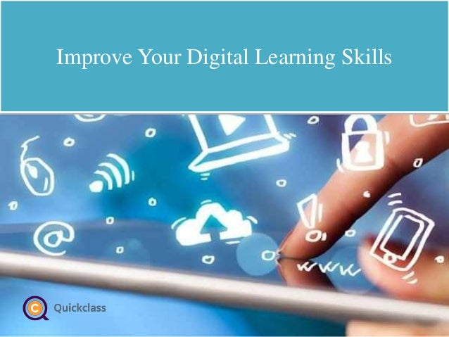 Improve Your Digital Learning Skills
