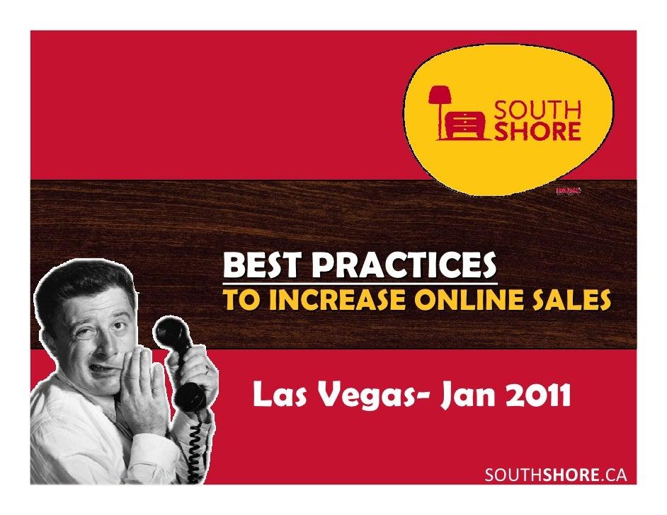 BEST PRACTICESTO INCREASE ONLINE SALES Las Vegas- Jan 2011                SOUTHSHORE.CA