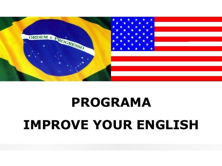 PROGRAMAIMPROVE YOUR ENGLISH
