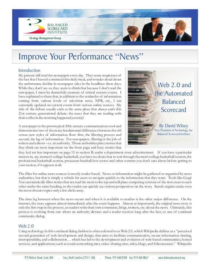 "Strategy Management GroupImprove Your Performance ""News""IntroductionMy parents still read the newspaper every day. They se..."