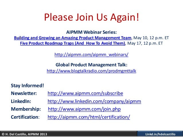 © H. Del Castillo, AIPMM 2013 Linkd.in/hdelcastilloPlease Join Us Again!AIPMM Webinar Series:Building and Growing an Amazi...