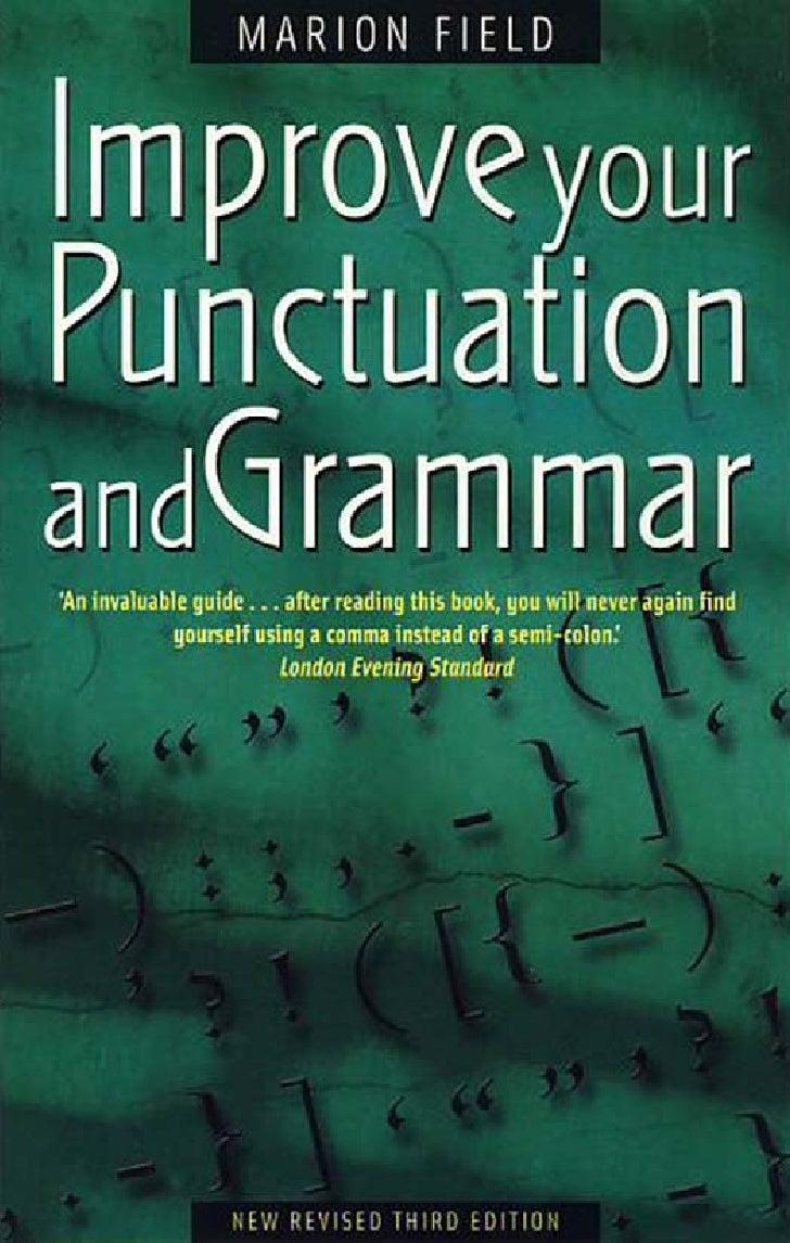 Improve yourPunctuationandGrammar