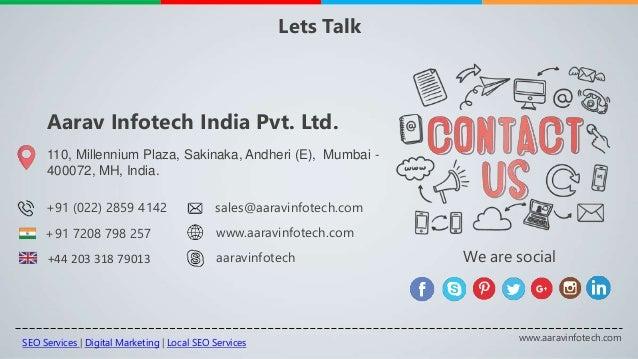 110, Millennium Plaza, Sakinaka, Andheri (E), Mumbai - 400072, MH, India. Aarav Infotech India Pvt. Ltd. +91 7208 798 257 ...
