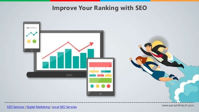 www.aaravinfotech.com Improve Your Ranking with SEO SEO Services | Digital Marketing | Local SEO Services