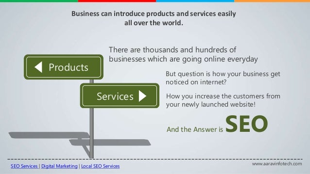 www.aaravinfotech.com Business can introduce products and services easily all over the world. Products Services There are ...