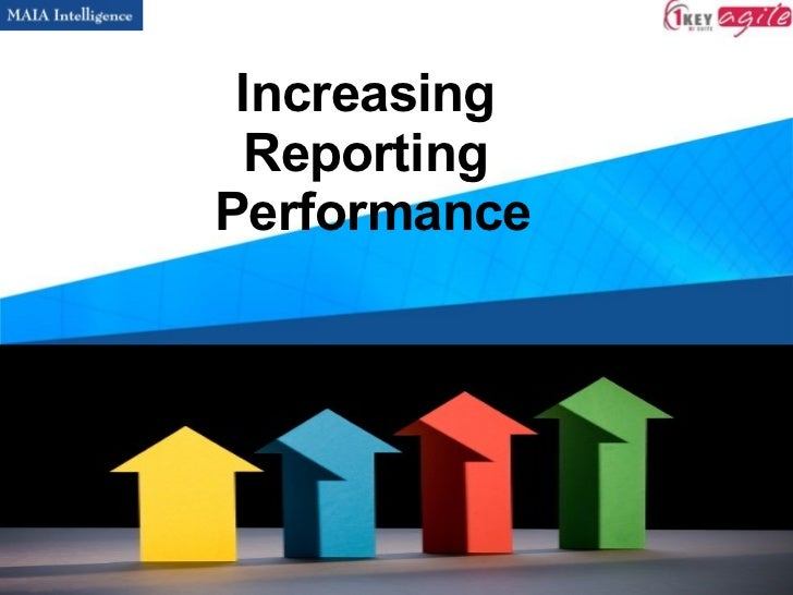 Increasing  Reporting  Performance