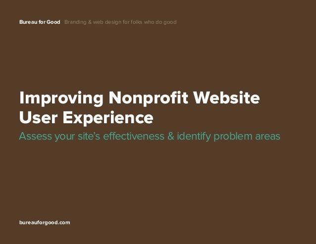 Bureau for Good Branding & web design for folks who do good 								 bureauforgood.com Improving Nonprofit Website User Ex...