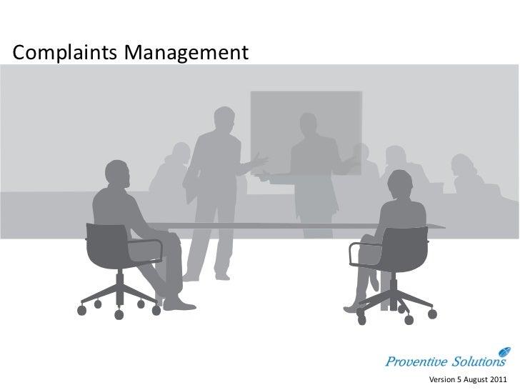 Complaints Management                        Version 5 August 2011