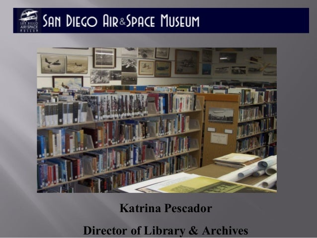 Welcome to the Katrina Pescador Director of Library & Archives
