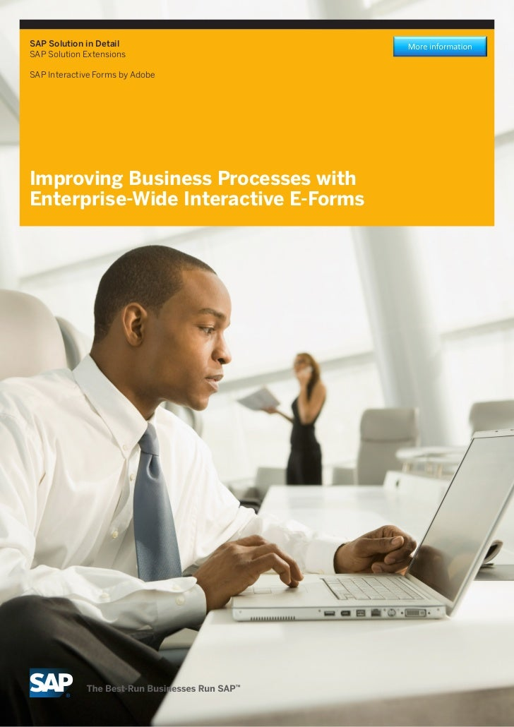 SAP Solution in DetailSAP Solution ExtensionsSAP Interactive Forms by AdobeImproving Business Processes withEnterprise-Wid...