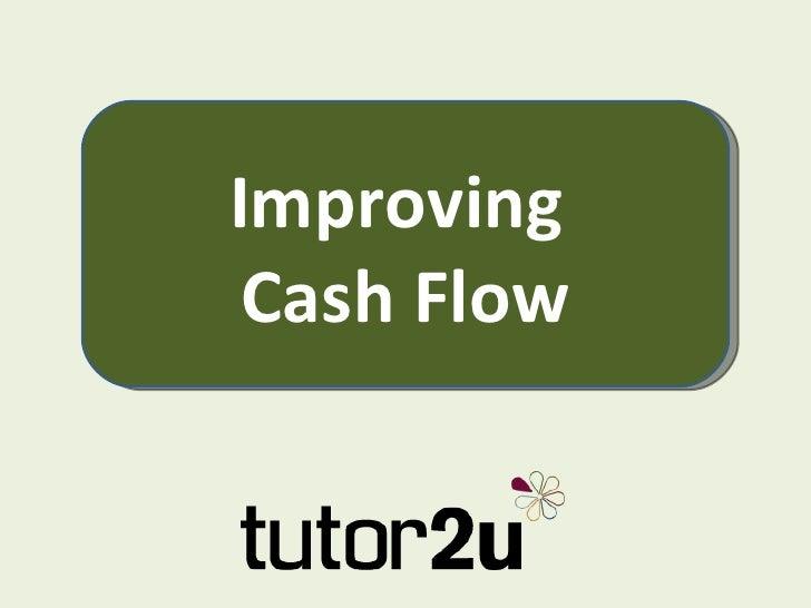 Improving  Cash Flow