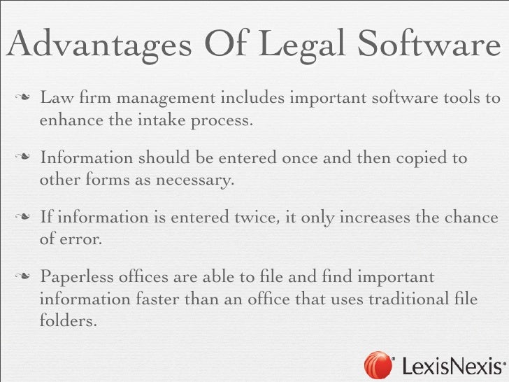 Advantages Of Legal Softwaren   Law firm management includes important software tools to     enhance the intake process.n...