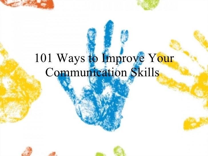 101 Ways to Improve Your Communication Skills