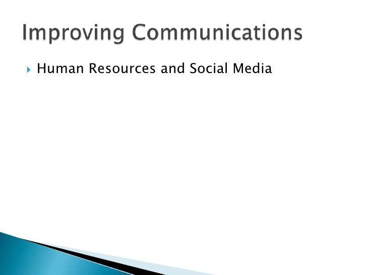 Human Resources and Social Media<br />Improving Communications<br />