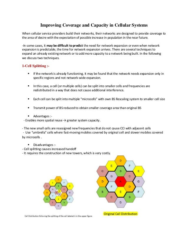 Improving Coverage and Capacity in Cellular SystemsWhen cellular service providers build their networks, their networks ar...