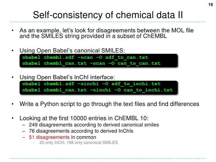 Self-consistency of chemical data II<br />As an example, let's look for disagreements between the MOL file and the SMILES ...