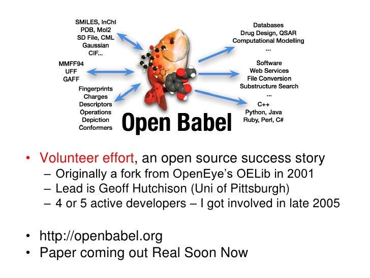 Volunteer effort, an open source success story<br />Originally a fork from OpenEye's OELib in 2001<br />Lead is Geoff Hutc...