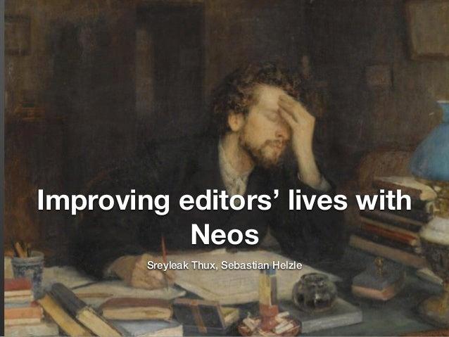 Improving editors' lives with Neos Sreyleak Thux, Sebastian Helzle