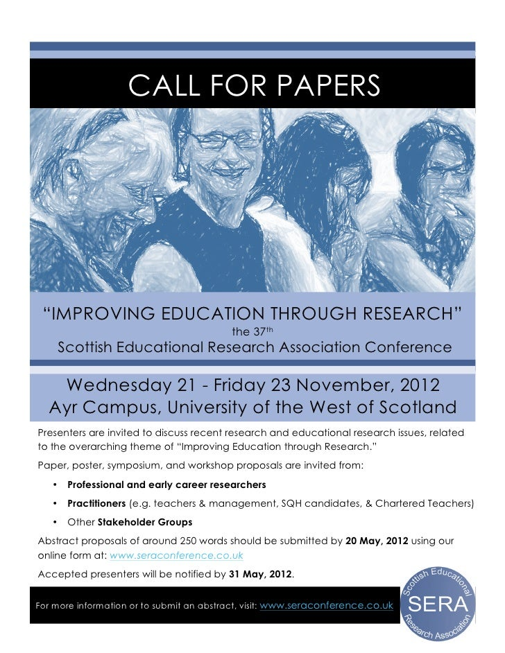 "CALL FOR PAPERS ""IMPROVING EDUCATION THROUGH RESEARCH""                                          the 37th       Scottish Ed..."