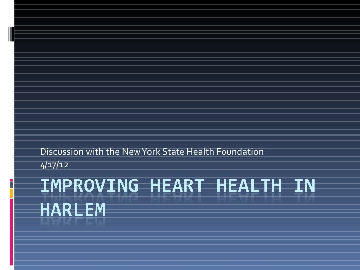 Discussion with the New York State Health Foundation4/17/12
