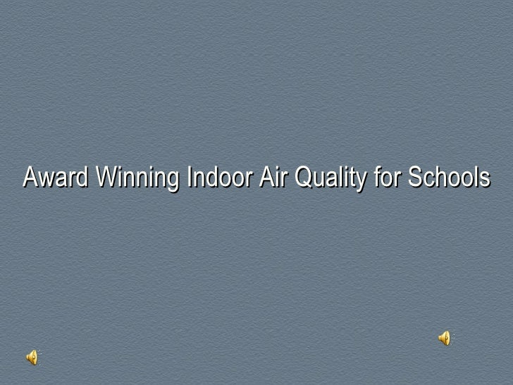 Award Winning Indoor Air Quality for Schools