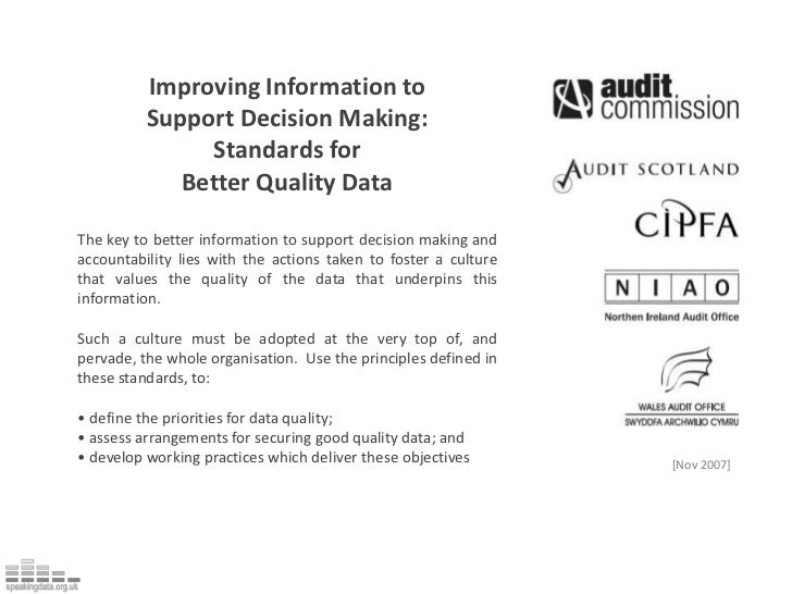 Improving Information to Support Decision Making: <br />Standards for <br />Better Quality Data<br />The key to better inf...