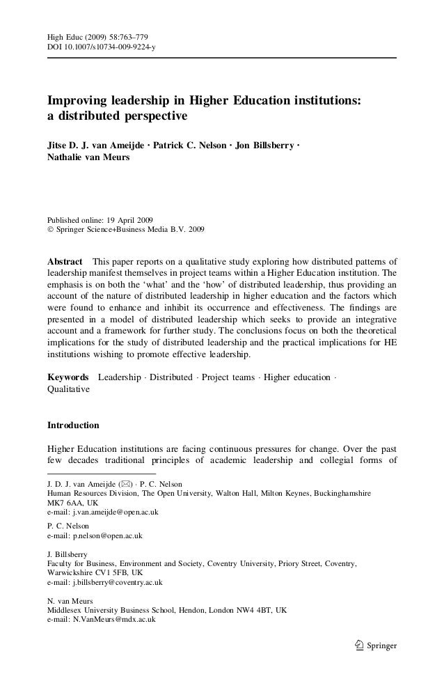 Improving leadership in Higher Education institutions: a distributed perspective Jitse D. J. van Ameijde Æ Patrick C. Nels...