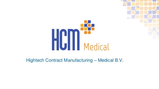 Hightech Contract Manufacturing – Medical B.V.