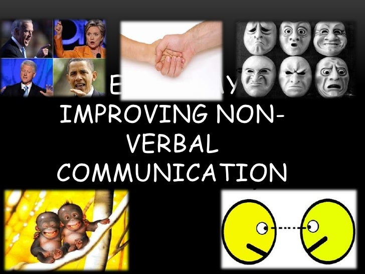 FIVE EASY WAYS TO Improving non-verbal communication<br />