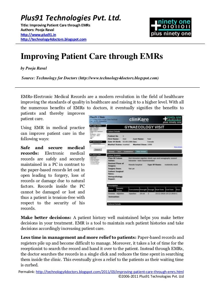 Plus91 Technologies Pvt. Ltd. Title: Improving Patient Care through EMRs Authors: Pooja Raval http://www.plus91.in http://...