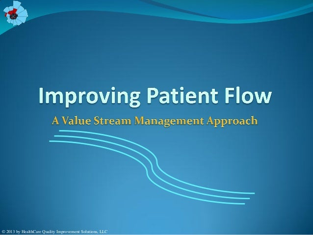 value stream mapping with Improving Patient Flow 20335346 on Posting furthermore Planejamento Estrategico in addition Realizing The Potential Of Lean Thinking In Healthcare Daniel T Jones 011009 Ppt further Evaluer La Maturite De Lorganisation Avec Un Diagnostic Lean Management moreover Taiichi Ohno Quotes.