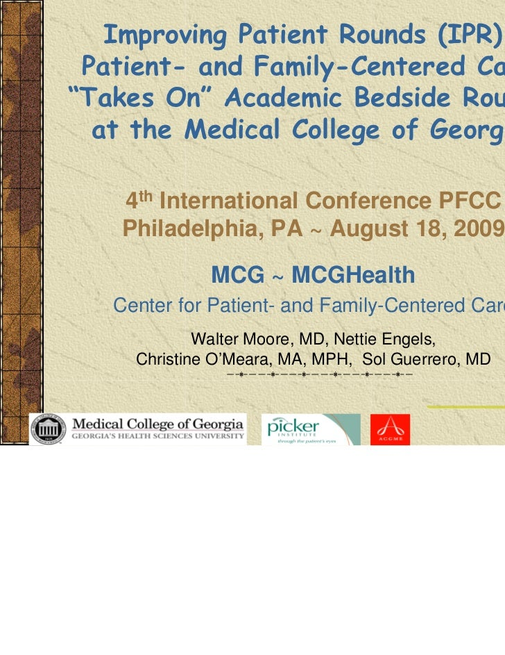 """Improving Patient Rounds (IPR): Patient- and Family-Centered Care""""Takes On"""" Academic Bedside Rounds  at the Medical Colleg..."""