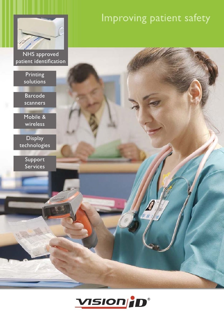 Improving patient safety      NHS approved patient identification      Printing    solutions     Barcode    scanners     Mo...