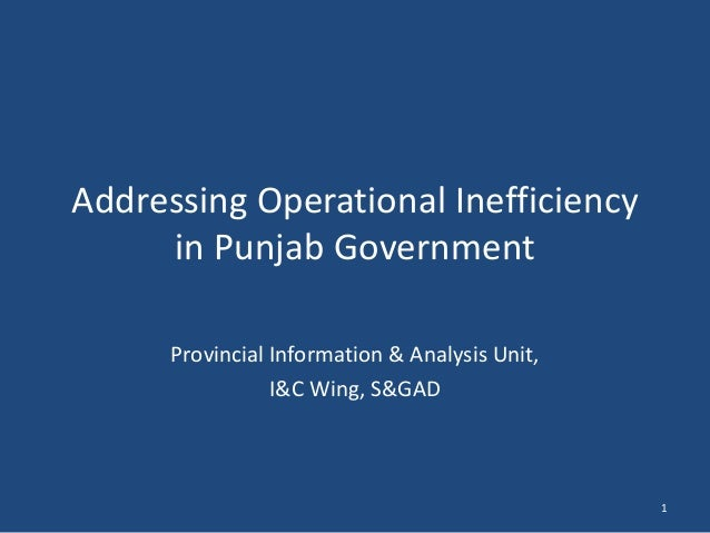 Addressing Operational Inefficiency in Punjab Government Provincial Information & Analysis Unit, I&C Wing, S&GAD 1